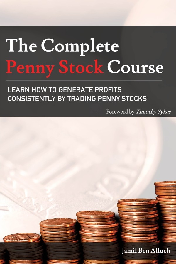 The Complete Penny Stock Front Cover - LEARN HOW TO GENERATE PROFITS CONSISTENTLY BY TRADING PENNY STOCKS